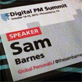 Digital PM Summit 2013 Reaction and Next Steps