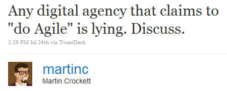A screenshot of Martin Crockett's Tweet from saying that digital agencies saying they use Agile are lying