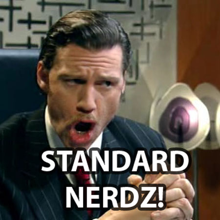 A photo of the manager in the TV show The IT Crowd shouting Standard Nerdz!